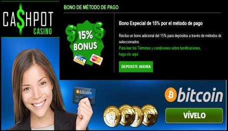 Bono promocional de 15% por método de ingreso casino Cashpot